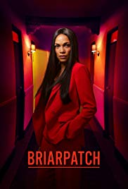 Watch Free Briarpatch (2019 )