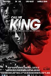 Watch Free Call Me King (2017)
