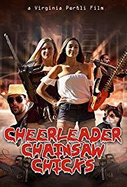 Watch Free Cheerleader Chainsaw Chicks (2018)