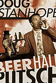 Watch Free Doug Stanhope: Beer Hall Putsch (2013)