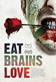 Watch Free Eat, Brains, Love (2018)