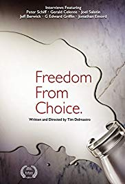 Watch Free Freedom from Choice (2014)