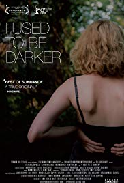 Watch Free I Used to Be Darker (2013)