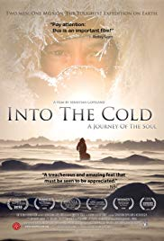 Watch Free Into the Cold: A Journey of the Soul (2010)