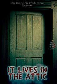 Watch Free It Lives in the Attic (2016)