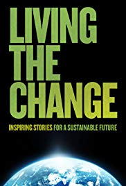 Watch Free Living the Change: Inspiring Stories for a Sustainable Future (2018)