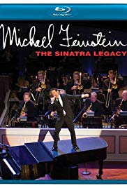 Watch Free Michael Feinstein: The Sinatra Legacy (2011)