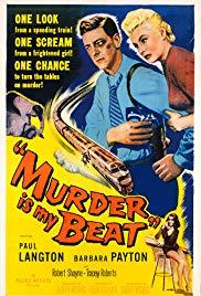 Watch Free Murder Is My Beat (1955)