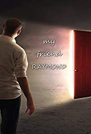 Watch Free My Friend Raymond (2017)
