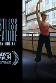 Watch Free Restless Creature: Wendy Whelan (2016)