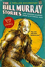 Watch Free The Bill Murray Stories: Life Lessons Learned from a Mythical Man (2018)