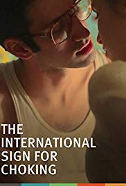 Watch Free The International Sign for Choking (2011)