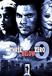 Watch Free Three Below Zero (1998)