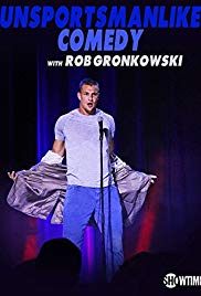 Watch Free Unsportsmanlike Comedy with Rob Gronkowski (2018)