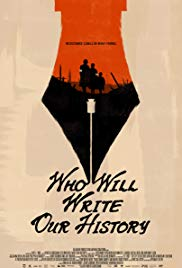 Watch Free Who Will Write Our History (2017)