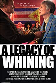 Watch Free A Legacy of Whining (2016)