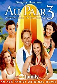 Watch Free Au Pair 3: Adventure in Paradise (2009)