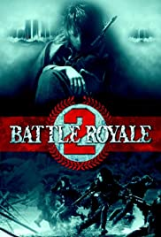 Watch Free Battle Royale II (2003)