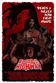 Watch Free Blood on the Highway (2008)