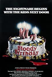 Watch Free Bloody Birthday (1981)