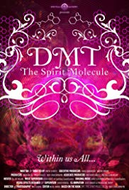 Watch Free DMT: The Spirit Molecule (2010)