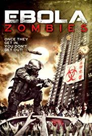 Watch Free Ebola Zombies (2015)