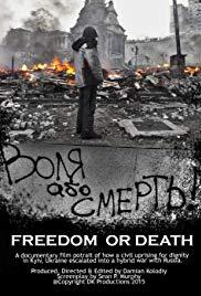 Watch Free Freedom or Death! (2015)