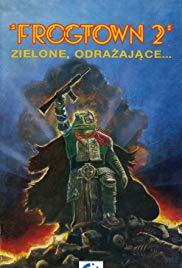 Watch Free Frogtown II (1992)