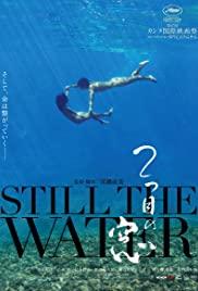 Watch Free Still the Water (2014)