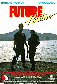 Watch Free Future Hunters (1986)