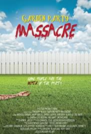 Watch Free Garden Party Massacre (2015)