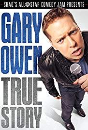 Watch Free Gary Owen: True Story (2012)
