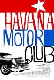 Watch Free Havana Motor Club (2015)
