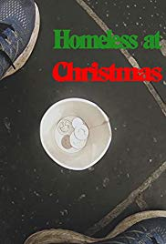 Watch Free Homeless at Christmas (2018)