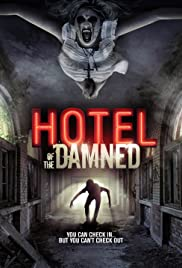 Watch Free Hotel of the Damned (2016)