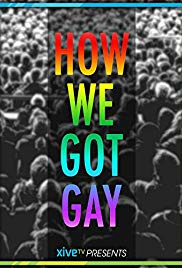 Watch Free How We Got Gay (2013)