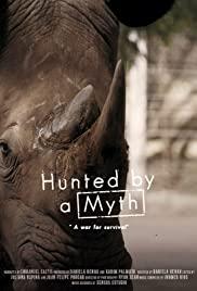 Watch Free Hunted by a Myth (2017)