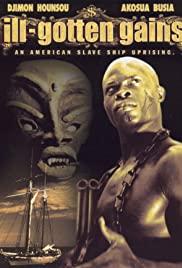 Watch Free Ill Gotten Gains (1997)