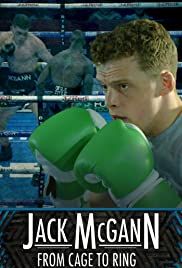 Watch Free Jack McGann: From Cage to Ring (2018)