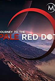 Watch Free Journey to the Pale Red Dot (2017)