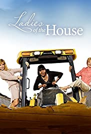 Watch Free Ladies of the House (2008)
