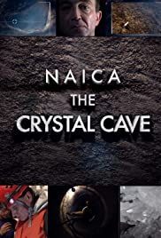 Watch Free Naica: Secrets of the Crystal Cave (2008)