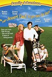 Watch Free No Dessert, Dad, Till You Mow the Lawn (1994)