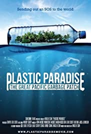 Watch Free Plastic Paradise: The Great Pacific Garbage Patch (2013)