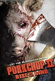 Watch Free Porkchop II: Rise of the Rind (2011)