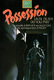 Watch Free Possession (1987)