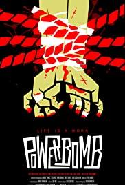 Watch Free Powerbomb (2018)
