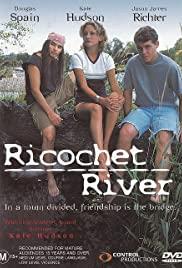 Watch Free Ricochet River (2001)