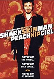Watch Free Shark Skin Man and Peach Hip Girl (1998)