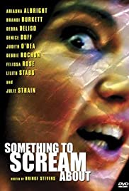 Watch Free Something to Scream About (2003)